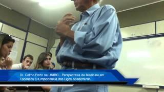 Dr. Celmo Celeno Porto na UNIRG - Medicina no Tocantins e L