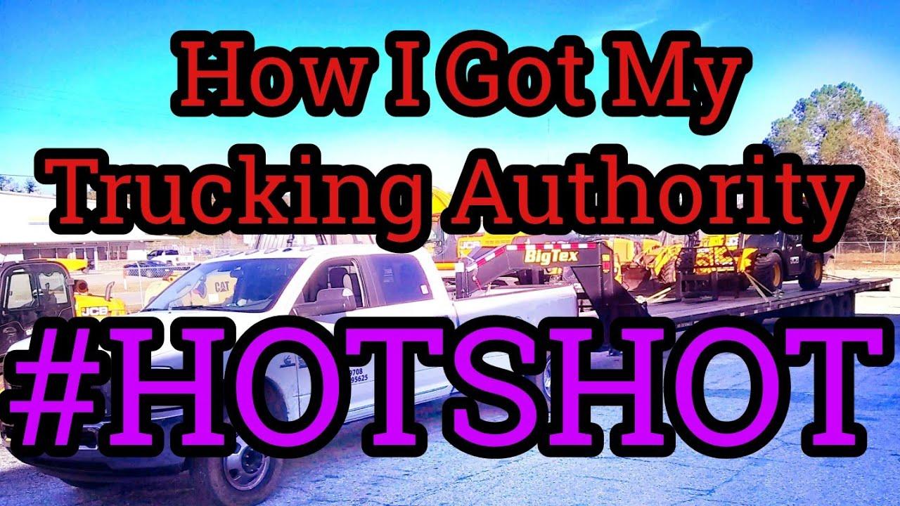 How I Got My Hot Shot Trucking Authority, Hotshot Trucking Insurance, DOT  Number, MC Number