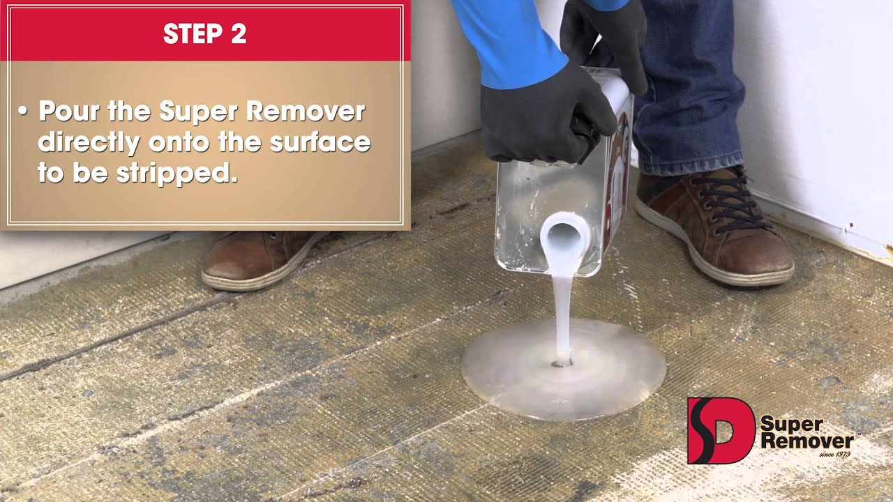 Super Remover Instructions to remove Carpet Glue
