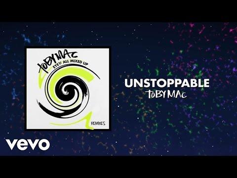TobyMac - Unstoppable (Phenomenon Remix By Soul Glow Activatur/Audio) ft. Blanca