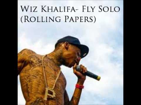 Wiz Khalifa- Fly Solo (Rolling Papers)