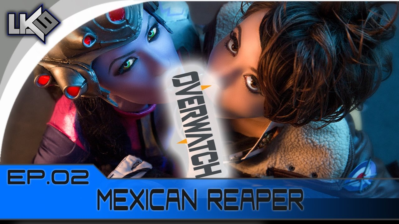 Overwatch Ep 02 Mexican Reaper Youtube