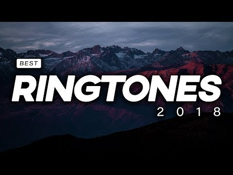 Top 20 BEST Ringtones 2018 MUST WATCH