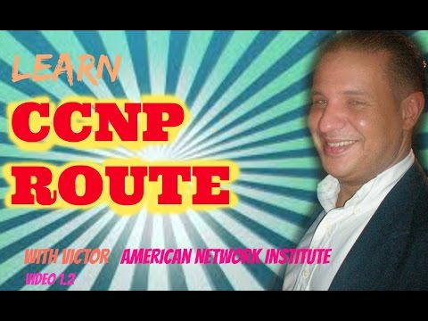 Overview for CCNP Route Course 1.2