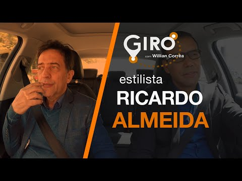 Giro Com Willian Corrêa   Ricardo Almeida, Estilista.#23