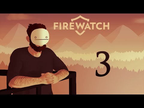Cry Plays: Firewatch [P3]
