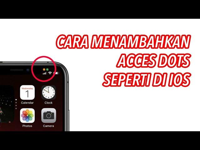 Menambahkan Acces Dot Iphone di Android