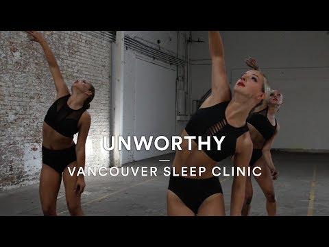 Vancouver Sleep Clinic - Unworthy   Mitchel Federan Choreography   Dance Stories