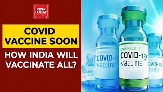 Corona Vaccine Likely To Be Ready Next Year: How India Will Vaccinate All & Will It Be Free Of Cost?