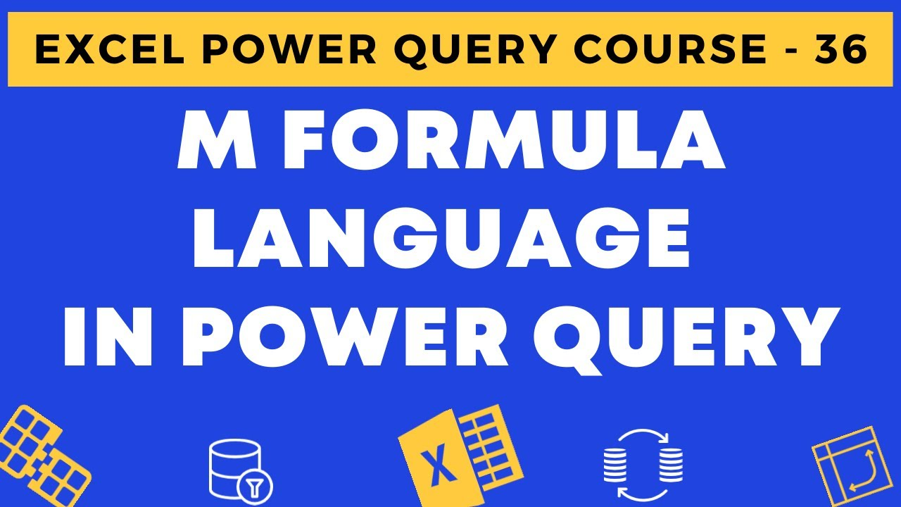 20   Overview of M Formula Language in Power Query