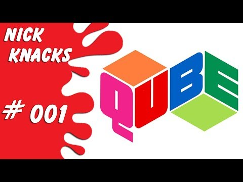 QUBE  Nick Knacks Episode 001