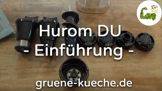 Hurom DU Slow Juicer - Einführung und Zubehör (Teil 1/6)