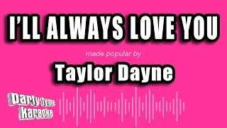 Taylor Dayne - I'll Always Love You (Karaoke Version)