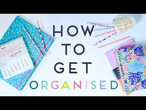 How To Get Organised For School / College / Work / Life | Organisation tips 2016
