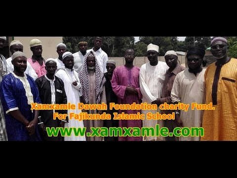 Fajikunda Islamic school, Xamxamle Dawah Charity fund