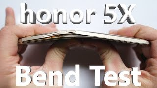 Huawei honor 5x - Bend Test, Scratch Test, Burn Test
