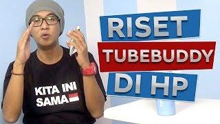 Cara Mendapatkan Viewers di Youtube - dengan Tubebuddy