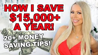 25+ BRILLIANT MONEY SAVING TIPS! How I Save $15,000 A Year!