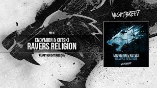 Endymion & Kutski - Ravers Religion