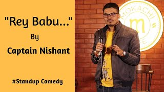 Rey Babu... Standup Comedy Video in Hindi By Captain Nishant   Indian Stand Up Comedian    Nojoto