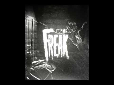 Utopians - Freak full album