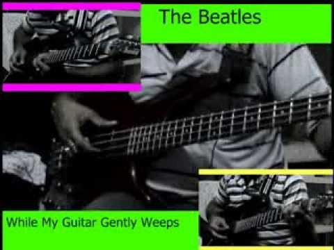 While my guitar gently weeps (The Beatles) Bass, Chords and Lead ...