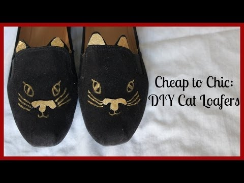 Cheap to Chic: DIY Cat Loafers!