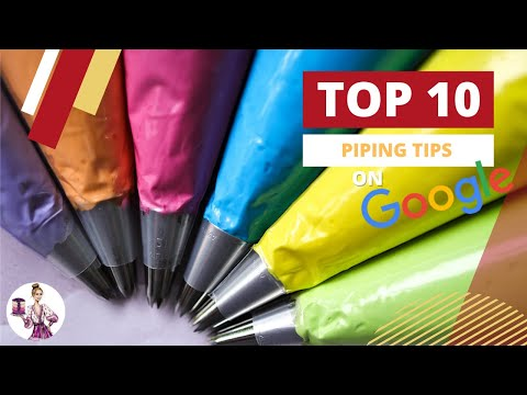 World's Most Popular Piping Tips and How to Use Them! Top Ten Tips Based on Global Google Searches