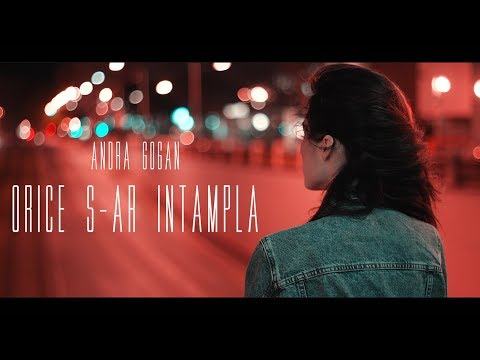 Andra Gogan - Orice S-ar Intampla (Official Music Video) | Sing My Life