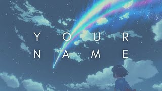Download lagu The Beauty Of Your Name (Kimi no na wa)