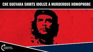 Che Guevara Shirts Idolize A Murderous Homophobe thumbnail