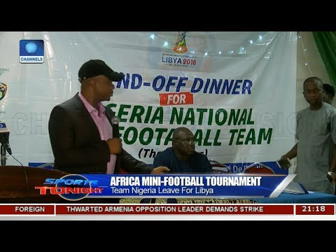 Team Nigeria Leave For Africa Mini-Football Tournament | Sports Tonight |