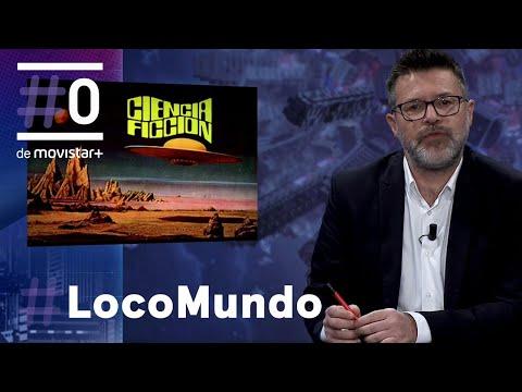 """LocoMundo: """"Nos vemos en el futuro"""" - Ciencia ficción   #0"""