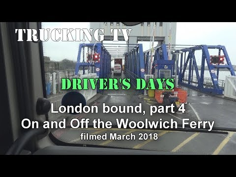 Driver's Day to London, Part 4 - Woolwich Ferry
