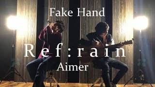 Gambar cover Aimerになりたくて-Ref:rain acoustic cover- by Fake Hand