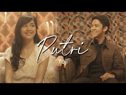 Yuji - Putri [Official Music Video Clip]