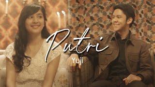 Video Yuji - Putri [Official Music Video Clip] download MP3, 3GP, MP4, WEBM, AVI, FLV Juni 2018