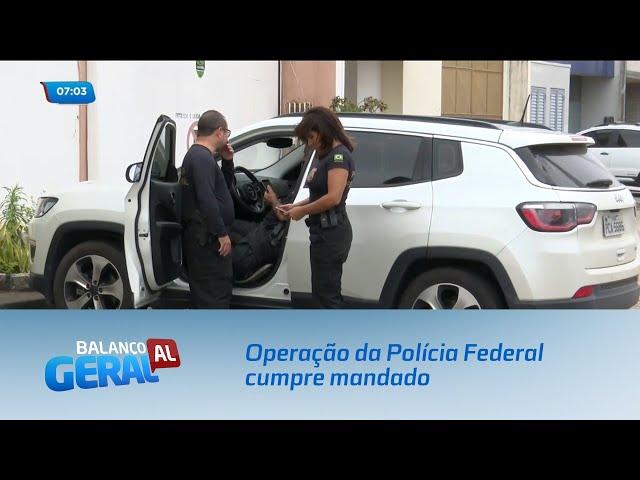 Operação da Polícia Federal cumpre mandado em empresa no bairro do Farol