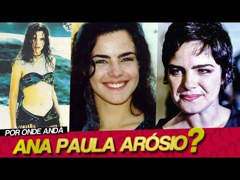 POR ONDE ANDA ANA PAULA ARÓSIO? | PORQUE...