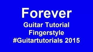 FOREVER Guitar Tutorial - Easy Guitar Songs for Beginners - How To Play Guitar Songs