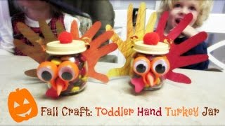 ❤ Fall Craft: Toddler Hand Turkey Jar ❤ Thumbnail
