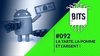 Bits #092 - La tarte, la pomme et l'argent !