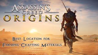 Best Location for Farming Crafting Materials - Assassin's Creed Origins