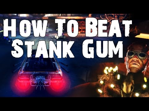 Mad Max: How to Beat Stank Gum