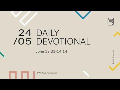 Daily Devotion with Ethel Sibanda // John 13:31-14:14 Cover Image
