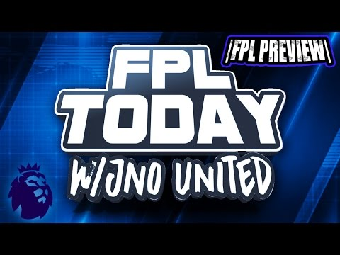 Fantasy Premier League 2016/17 Today Preview   FPL Tips For Gameweek 37