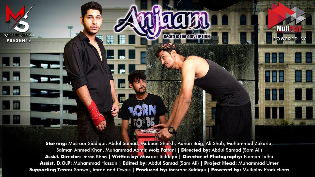 Download Anjaam FULL MOVIE   Masroor Siddiqui   Abdul Sammad   Mubeen Shaikh