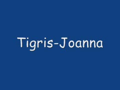 Tigris-Joanna