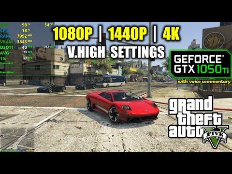 GTX 1050 Ti | GTA 5 / V - 1080p, 1440p, 4K - Very High Settings