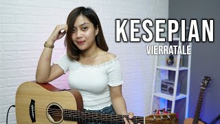 KESEPIAN - VIERRA (COVER BY SASA TASIA)